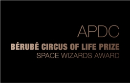 APDC Bérubé Circus of Life Prize Space Wizards Award